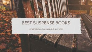 Image for Best Suspense Books by Kevin Douglas Wright, Author